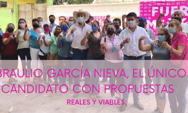 BRAULIO GARCÍA NIEVA, EL ÚNICO CANDIDATO CON PROPUESTAS REALES Y VIABLES