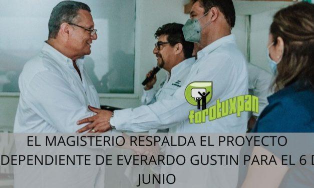 EL MAGISTERIO RESPALDA EL PROYECTO INDEPENDIENTE DE EVERARDO GUSTIN PARA EL 6 DE JUNIO