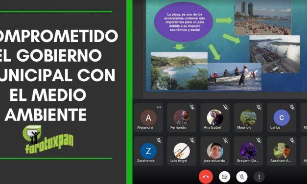 COMPROMETIDO EL GOBIERNO MUNICIPAL CON EL MEDIO AMBIENTE