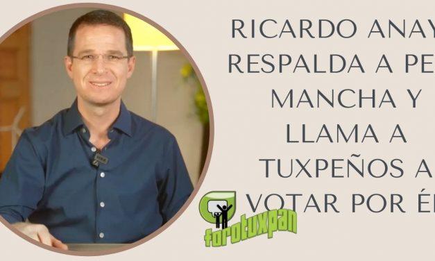 RICARDO ANAYA RESPALDA A PEPE MANCHA Y LLAMA A TUXPEÑOS A VOTAR POR ÉL