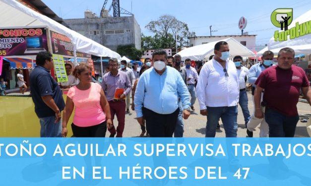 TOÑO AGUILAR SUPERVISA TRABAJOS EN EL HÉROES DEL 47