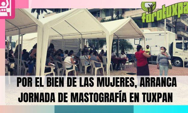 POR EL BIEN DE LAS MUJERES, ARRANCA JORNADA DE MASTOGRAFÍA EN TUXPAN