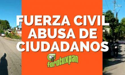 FUERZA CIVIL ABUSA DE CIUDADANOS