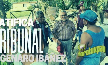 Ratifica el Tribunal el triunfo de Genaro Ibáñez
