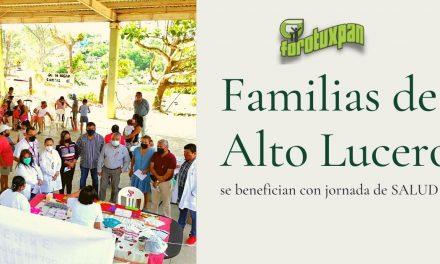 Familias de ALTO LUCERO se benefician con Jornada de Salud