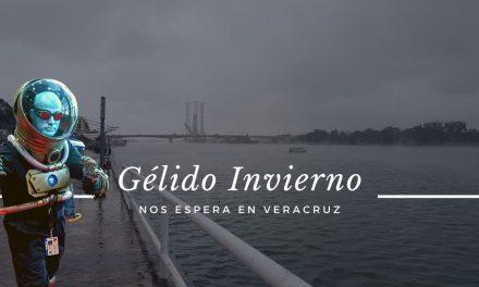 GÉLIDO INVIERNO nos espera en Veracruz