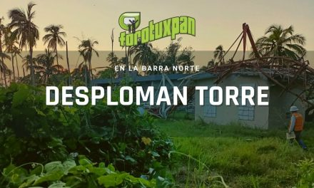 Desploman Torre en la Barra Norte