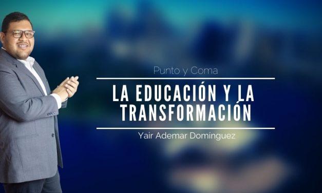 La educación y la transformación